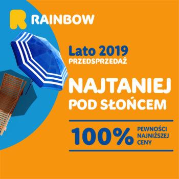 Rainbow przedsprzedaż ofert LATO 2019 super rabaty