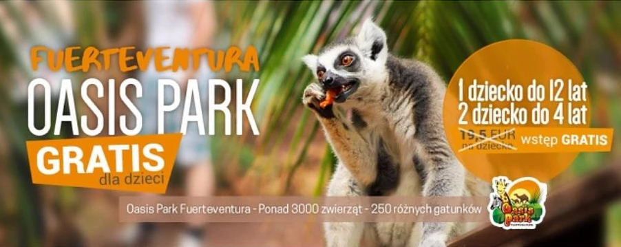 Promocja Net Holiday: Oasis Park na Fuerteventurze gratis dla dzieci