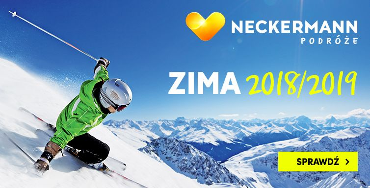 Neckermann Góry & Śnieg zima 2018 2019 dojazd własny Alpy Włochy Austria już w sprzedaży